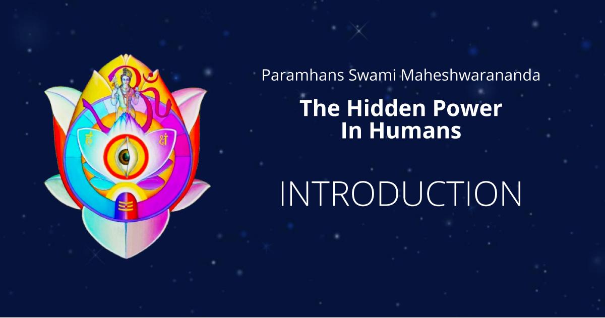 Awakening the Hidden Powers in Humans