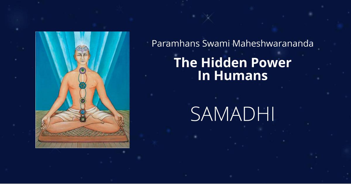6a02f46de1 Samadhi - Supreme Consciousness